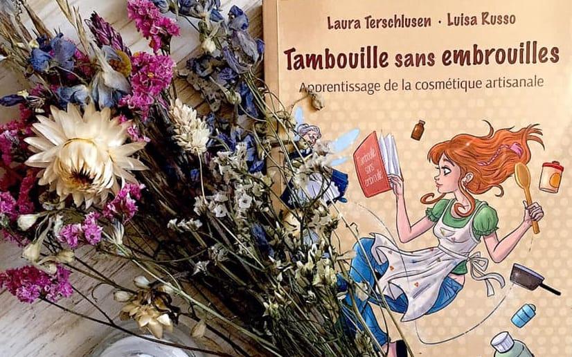 Tambouille sans embrouille: Apprentissage de la cosmétique artisanale
