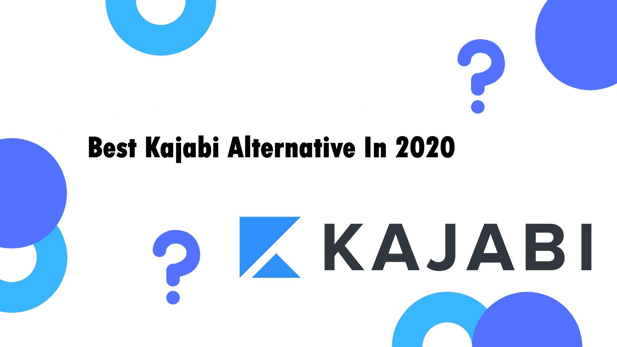 The Best Kajabi Alternative You'll Find in 2020