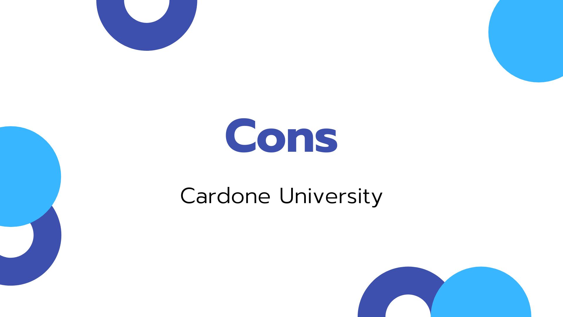 The cons of Cardone University
