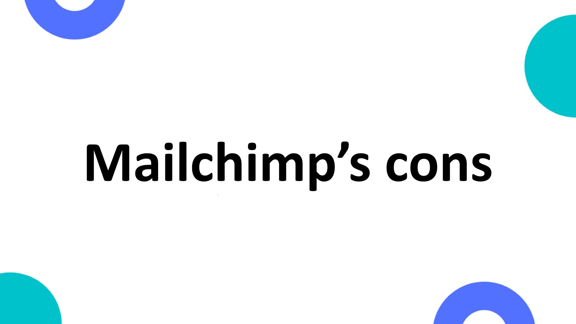 Mailchimp's cons