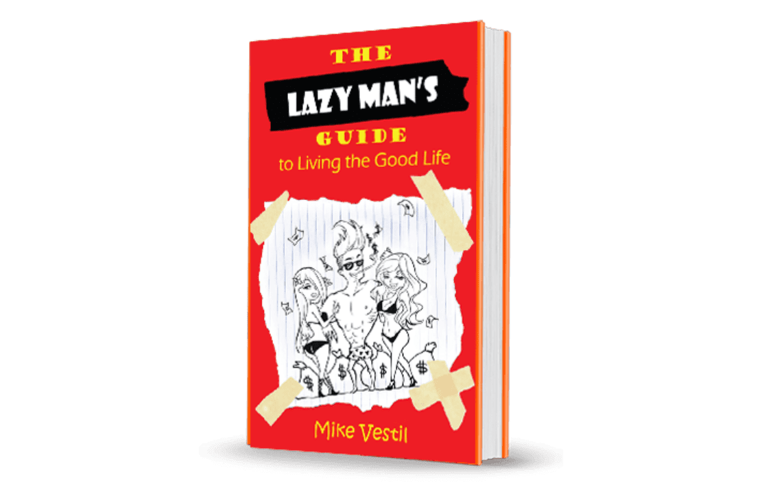 "The cover of the book ""The Lazy Man's Guide to Living The Good Life"""