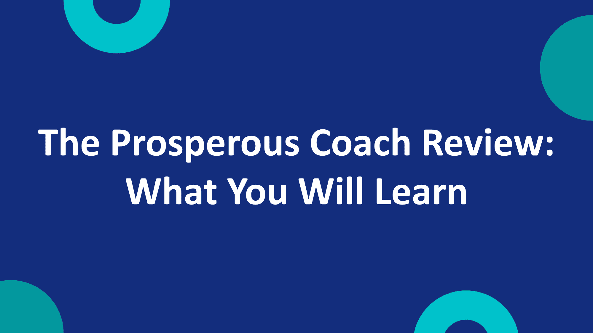 The Prosperous Coach Review
