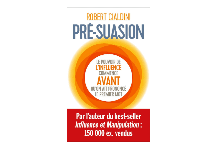 Presuasion de Robert Cialdini