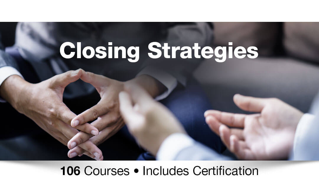 Closing strategies