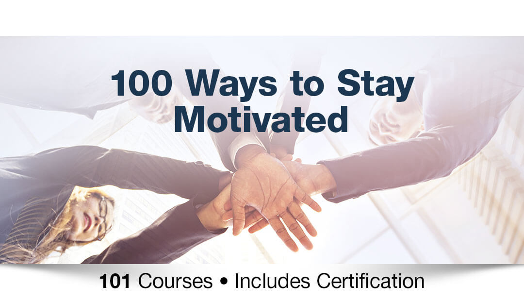 100 ways to stay motivated
