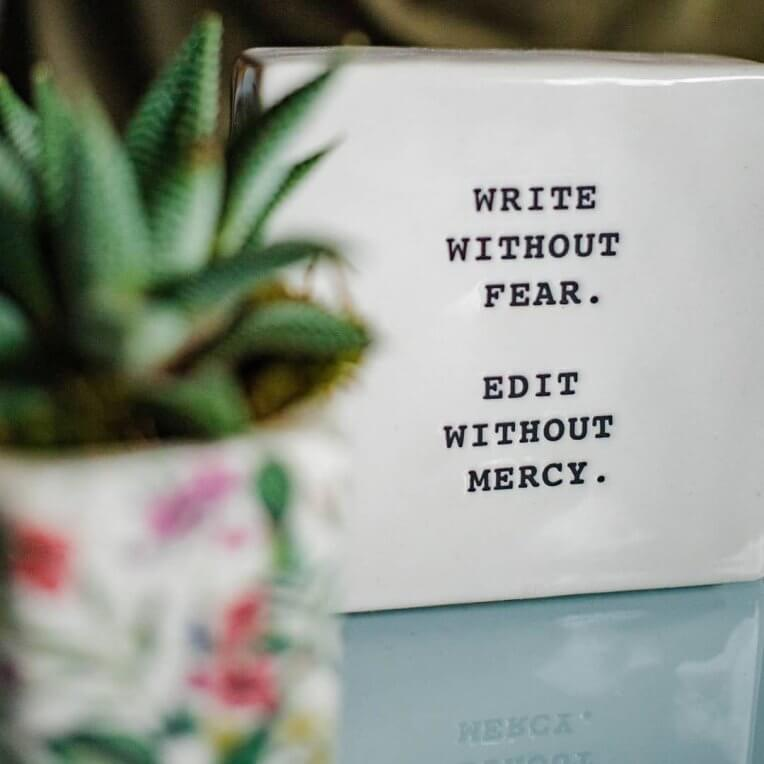 write without fear edit without mercy
