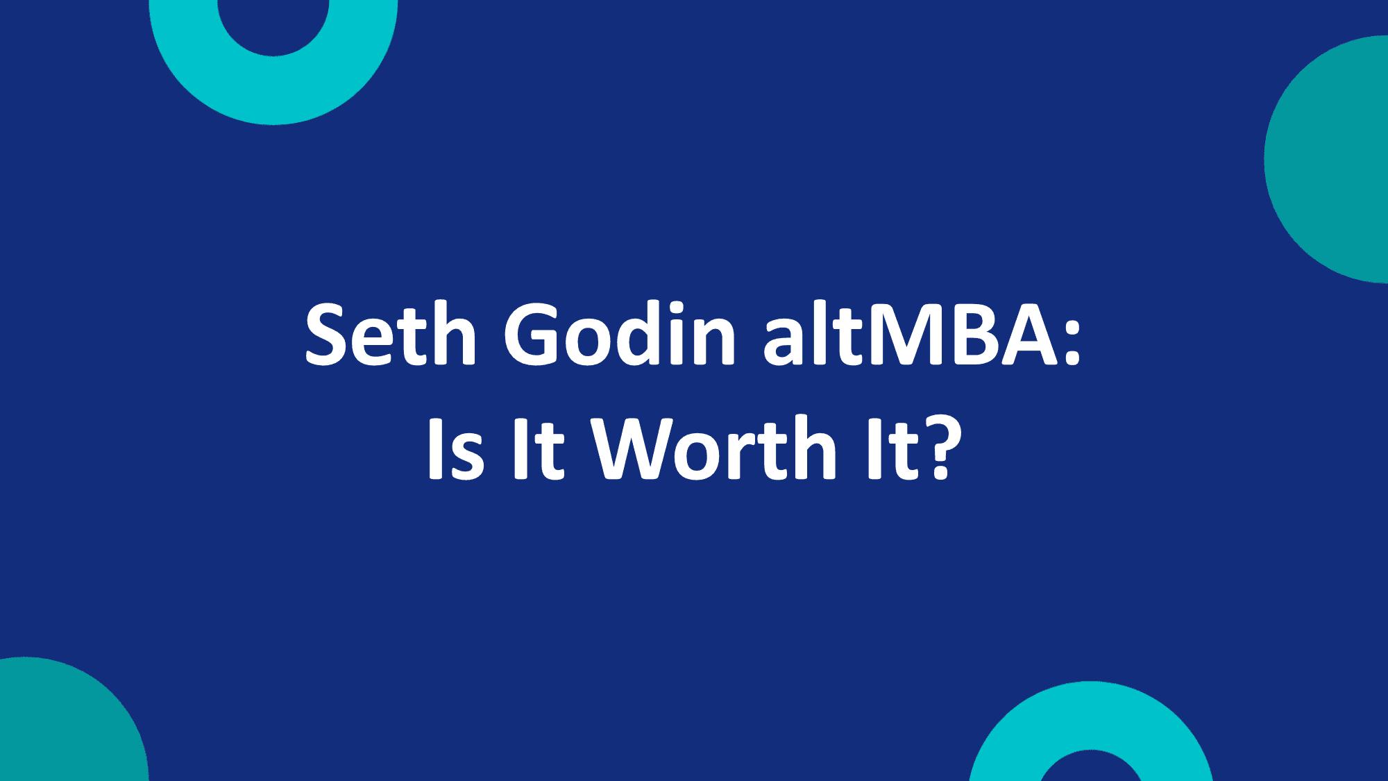 Seth Godin altMBA
