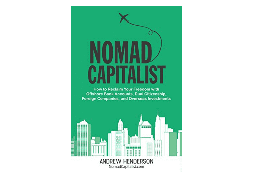 """The cover of the book """"Nomad Capitalist"""""""