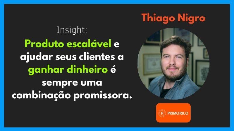 Thiago Nigro (O Primo Rico)