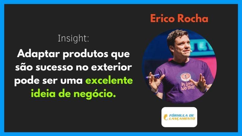 Erico Rocha (Fórmula de Lançamento)