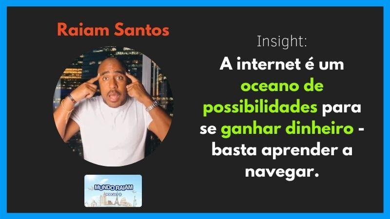 Raiam Santos (Mundo Raiam)