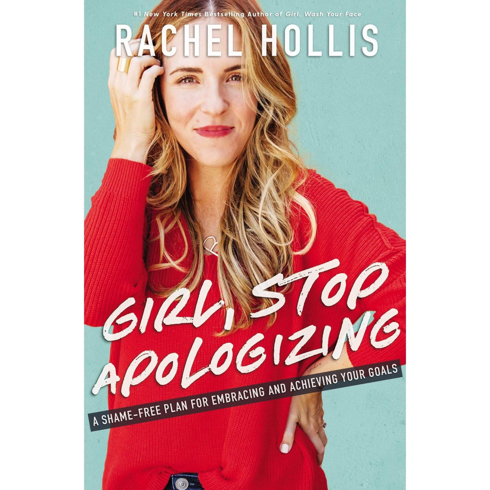 book: Girl, Stop Apologizing by Rachel Hollis