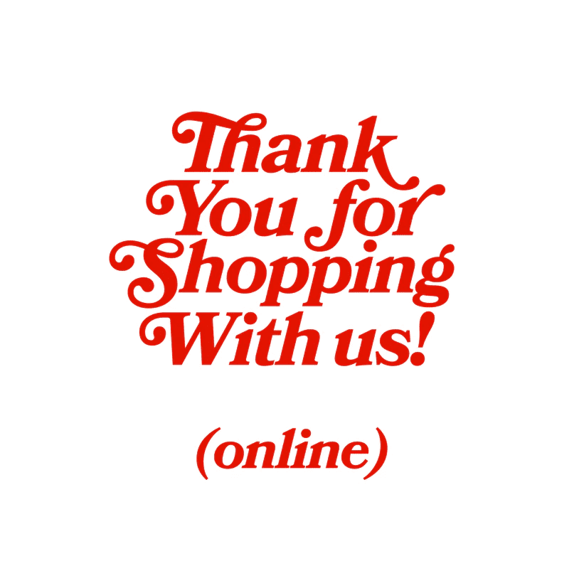 Thank you for shopping with us!