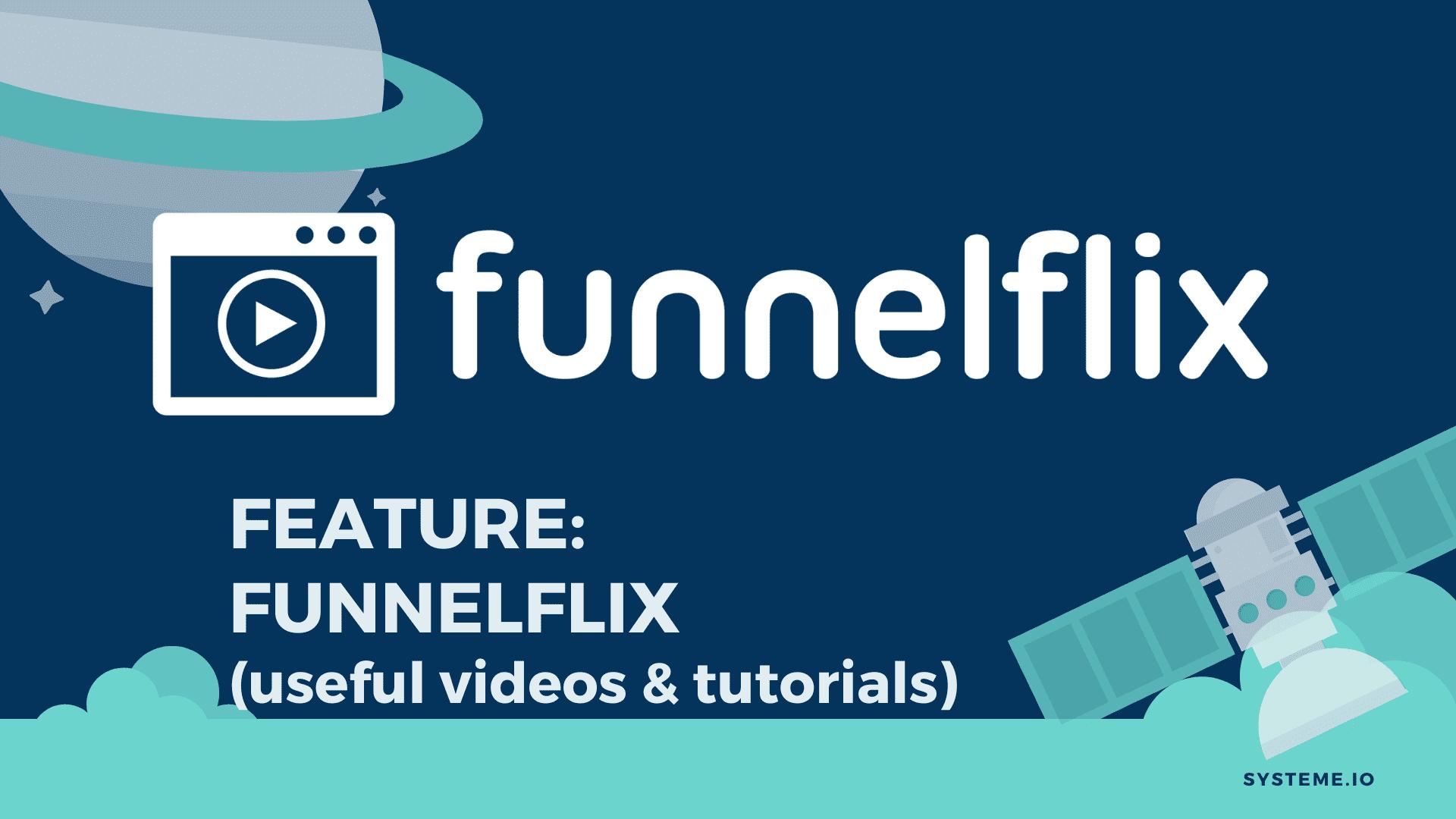 FunnelFlix
