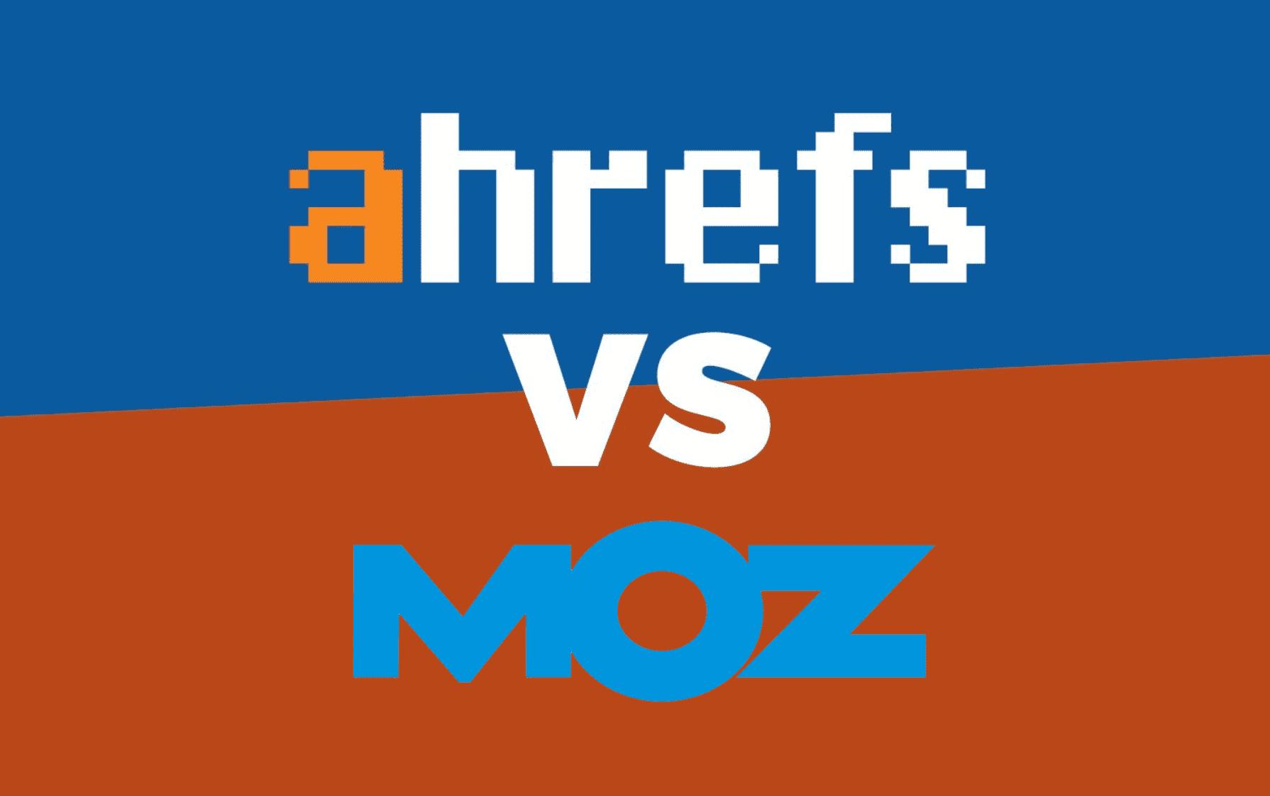 Ahrefs VS Moz