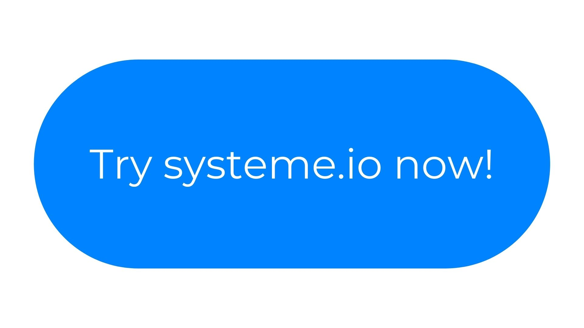 try systeme.io now