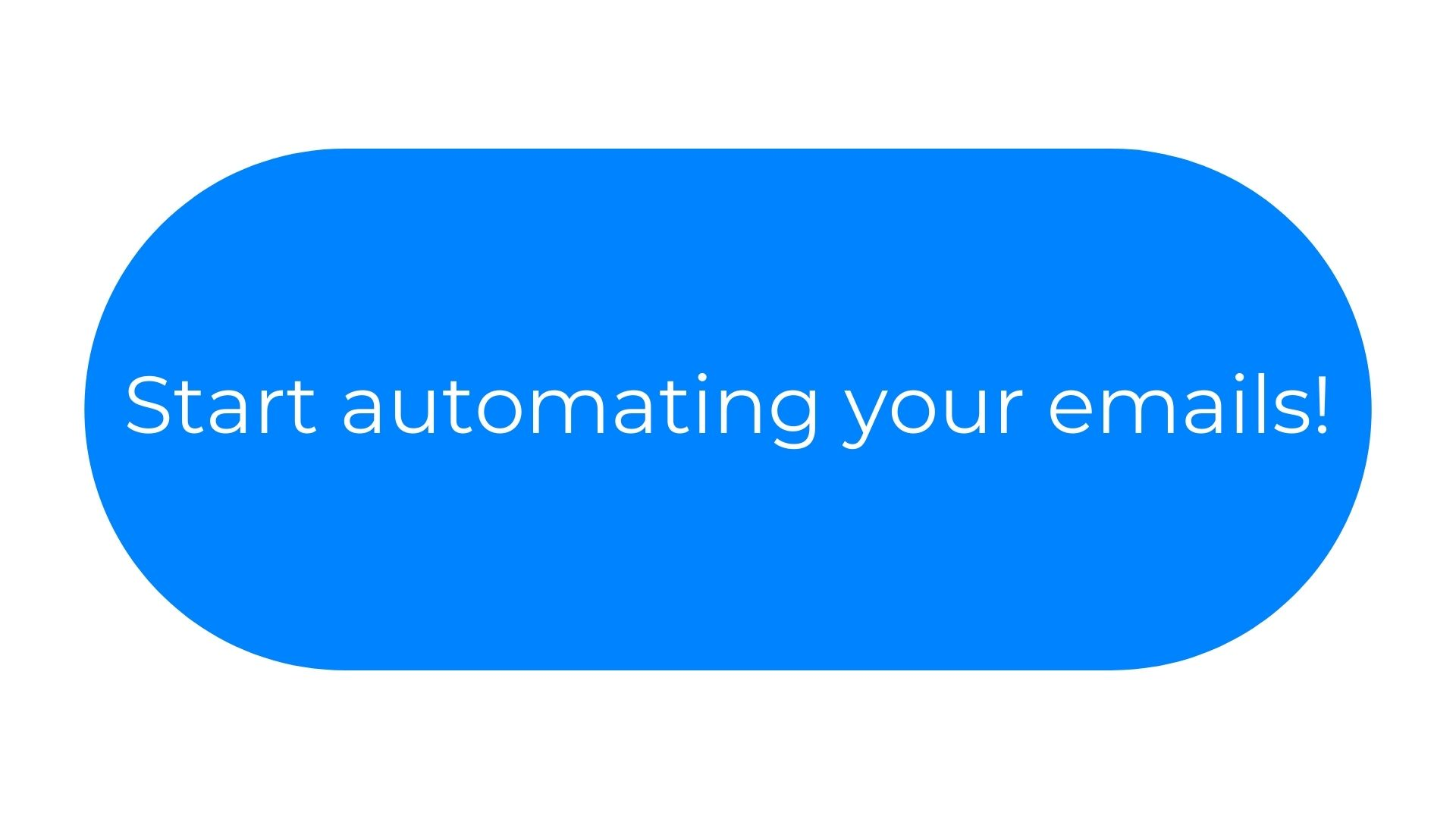 Start automating your emails