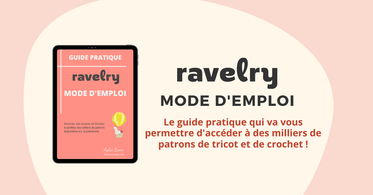 🧶 Ebook Ravelry Mode d'emploi (guide Tricot)