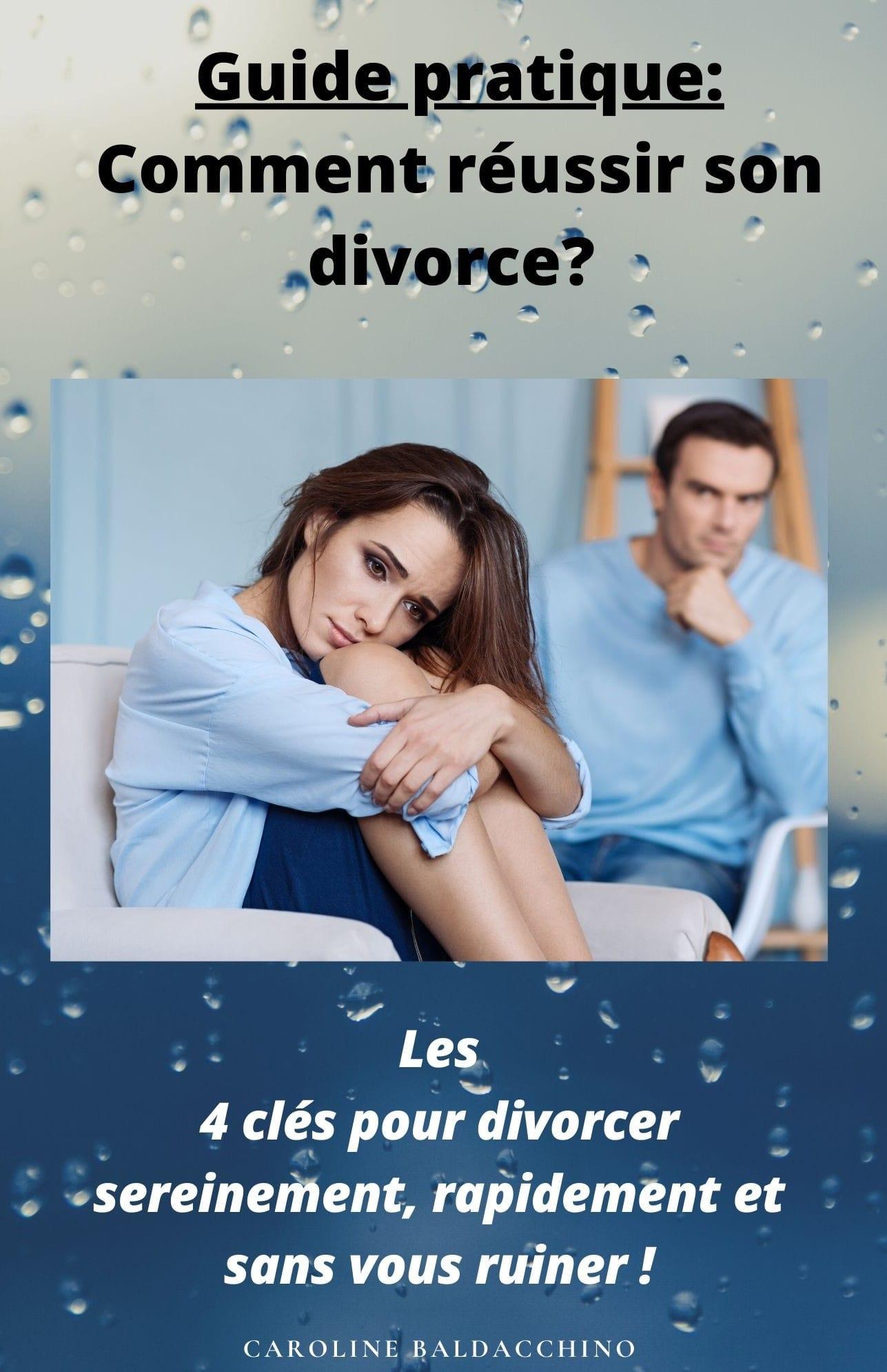EBOOK : COMMENT REUSSIR SON DIVORCE ?