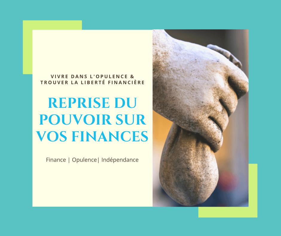 😍 Reprise du Pouvoir sur vos Finances (Système R.P.F.)