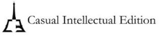 Casual Intellectual Edition