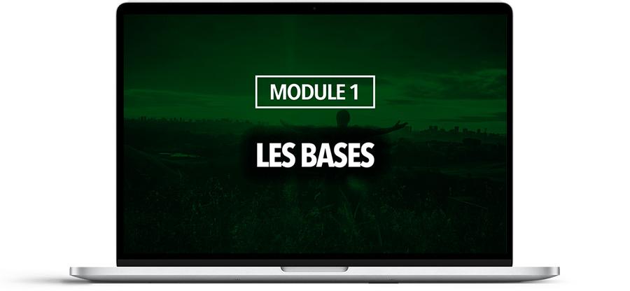 MODULE 1 : Les bases