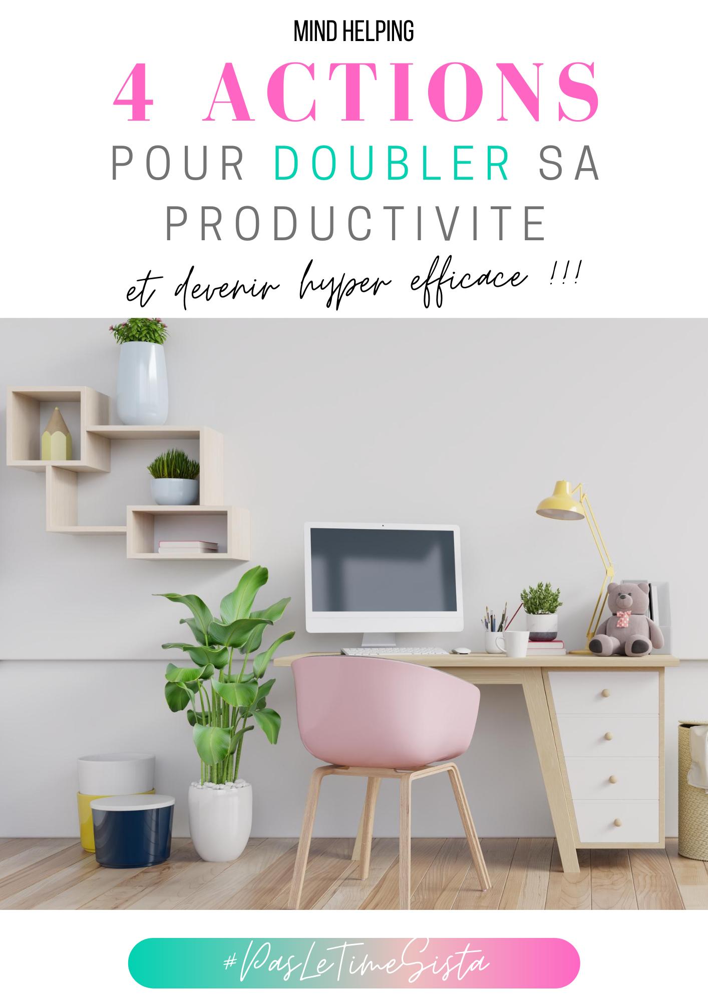 doubler ta productivité