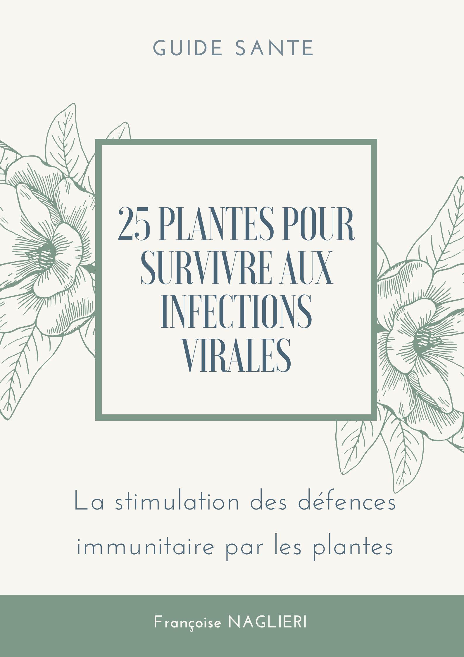Livres numériques 25 plantes pour survivre aux infections virales + 2 autres livres en BONUS