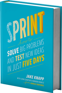 """Best seller """"Design Sprint"""" SOLVE BIG PROBLEMS AND TEST NEW IDEAS IN JUST FIVE DAYS by Jake Knapp John Zeratsky and Braden Kowitz"""