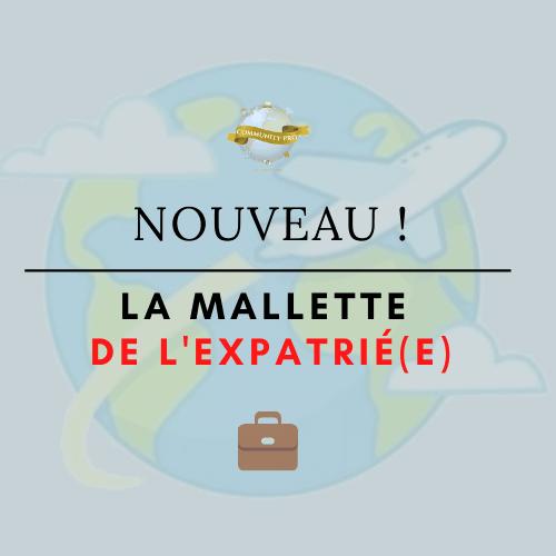 NOUVEAU : La Mallette de l'expatrié(e)