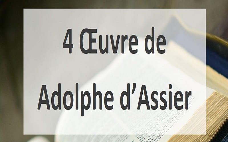 DÉCOUVREZ 4 ŒUVRES DE ADOLPHE D'ASSIER
