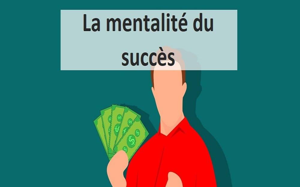 La mentalité du succès