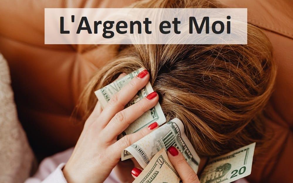 L'Argent et Moi