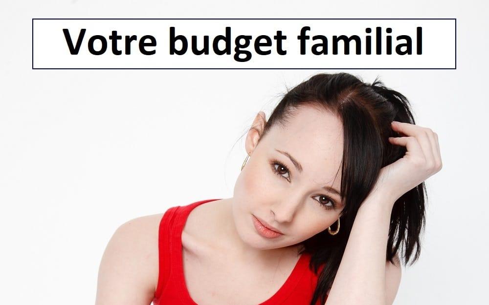 Votre budget familial