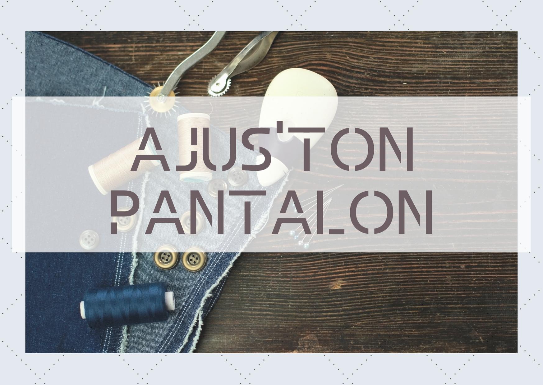 AJUS'TON'PANTALON