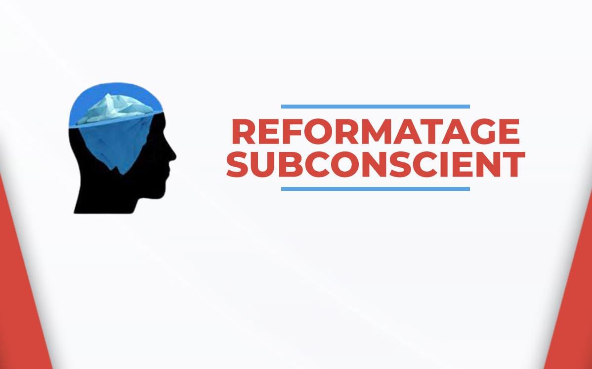 Reprogrammation du Subconscient