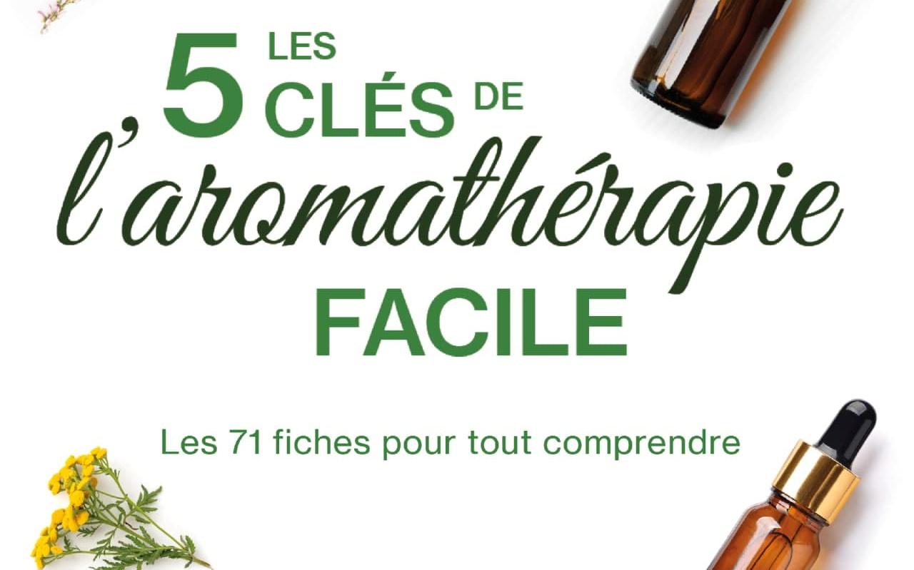 Livre interactif ''Les 5 clés de l'aromathérapie Facile''