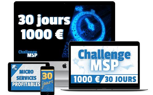 Challenge MSP - Gagnez Vos Premiers 1000 euros en moins de 30 jours