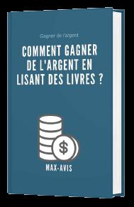 Livre comment gagner de l'argent en lisant des livres ? Max-Avis