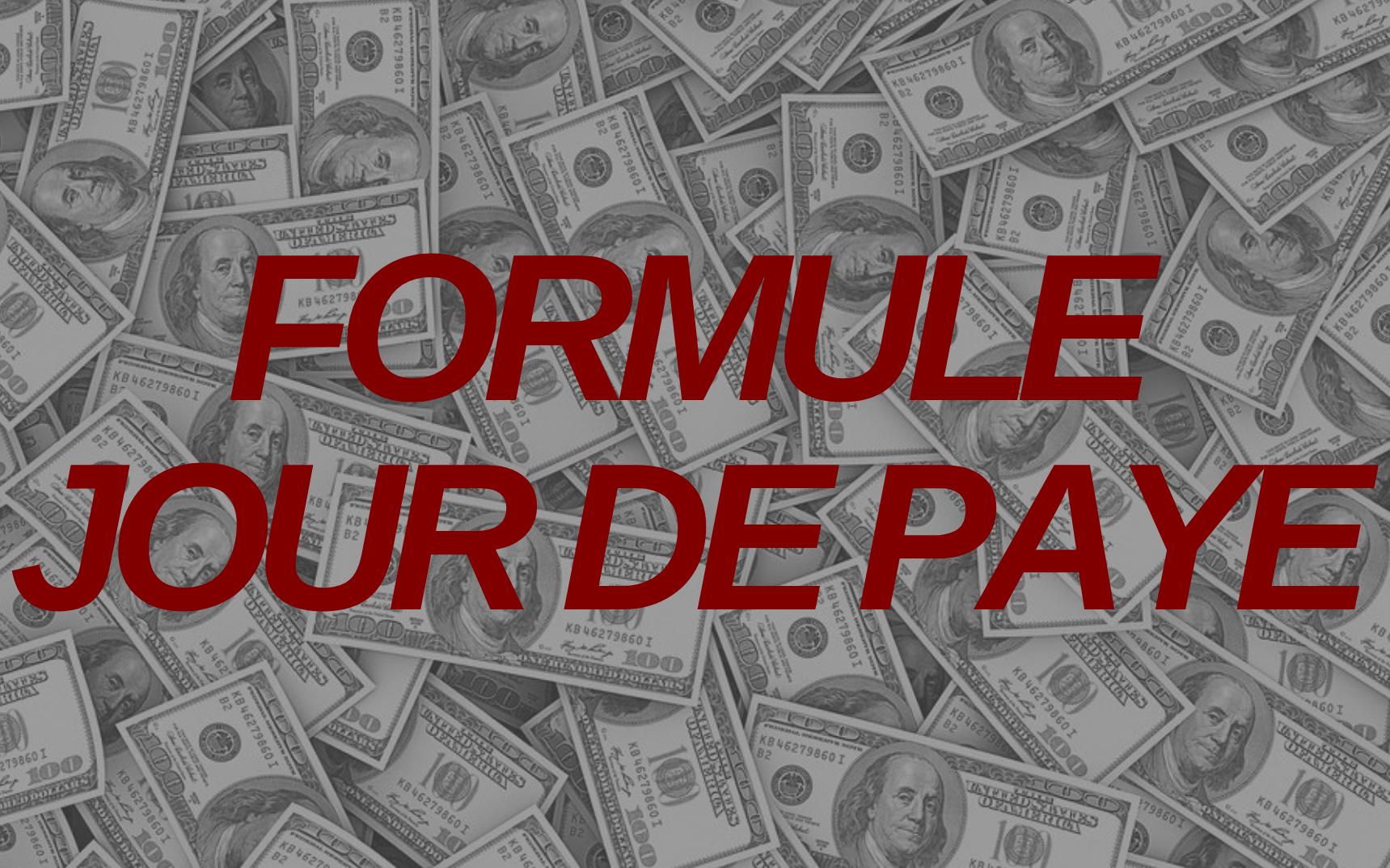 💰 La Formule Jour de Paye 💰 : Nouvelle Offre Make Money (80% de commissions sur tout le funnel)